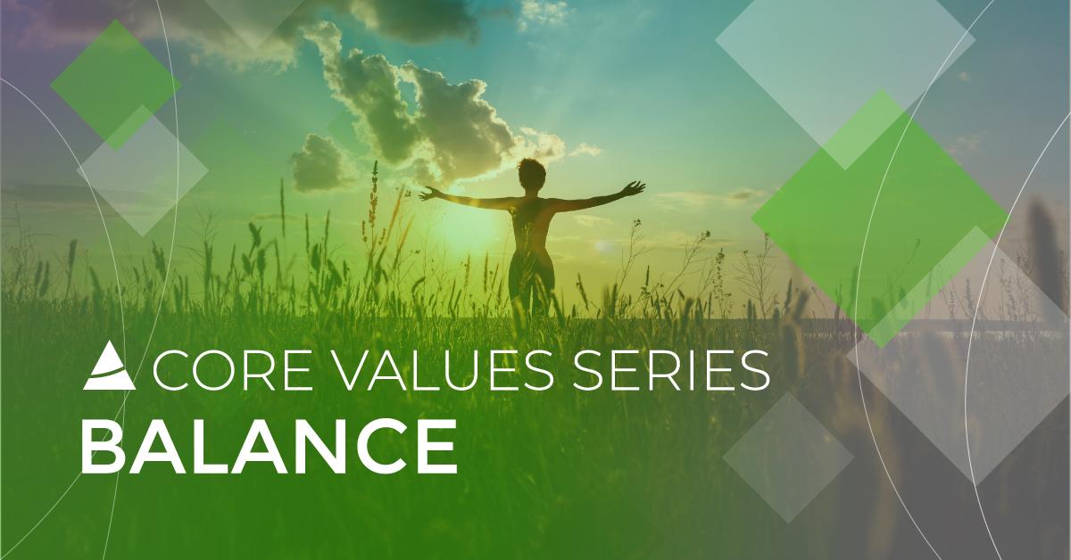 Core Values Series: Balance