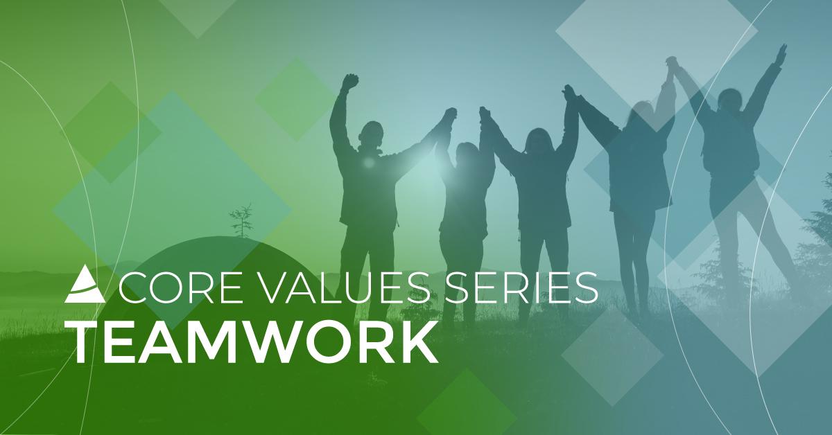 Core Values Series: Teamwork
