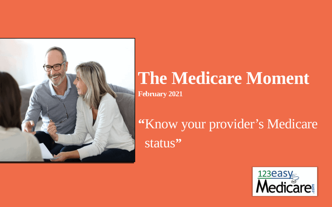 Know your providers Medicare status – 2021