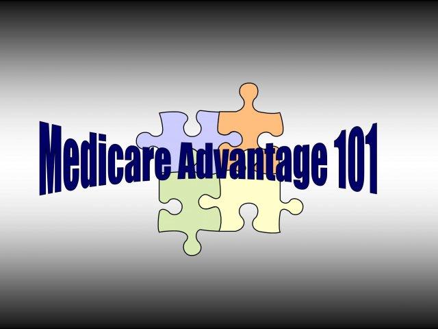 Medicare Advantage 101