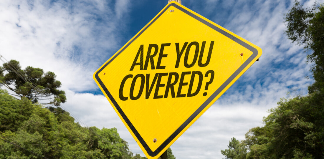 Are you covered sign