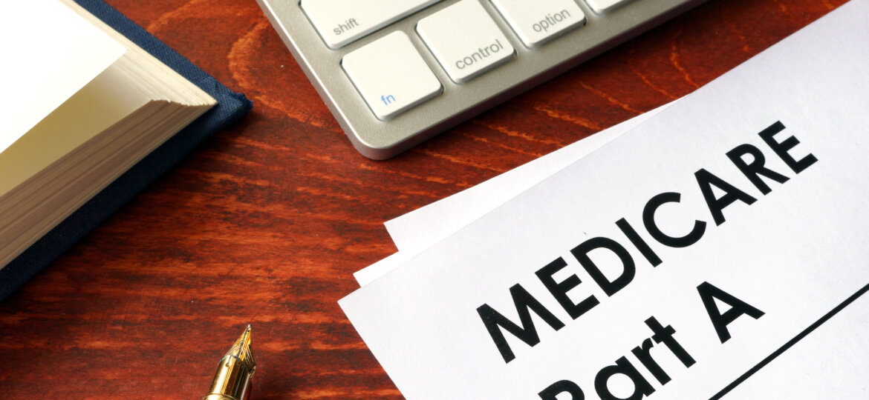 Medicare Part A paperwork