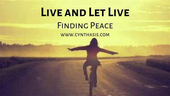 Live and Let Live – Finding Peace