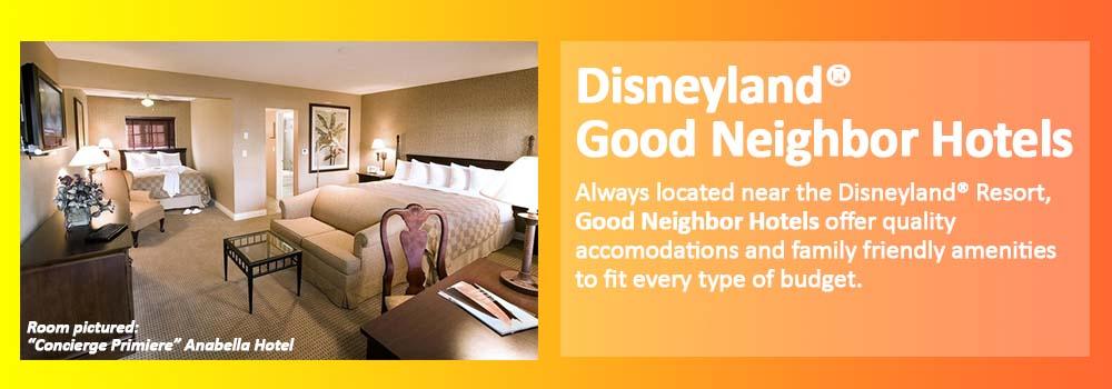 Hotels Near Disneyland Good Neighbor Hotels Anaheim