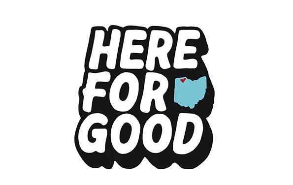 Here for Good – Fundraiser