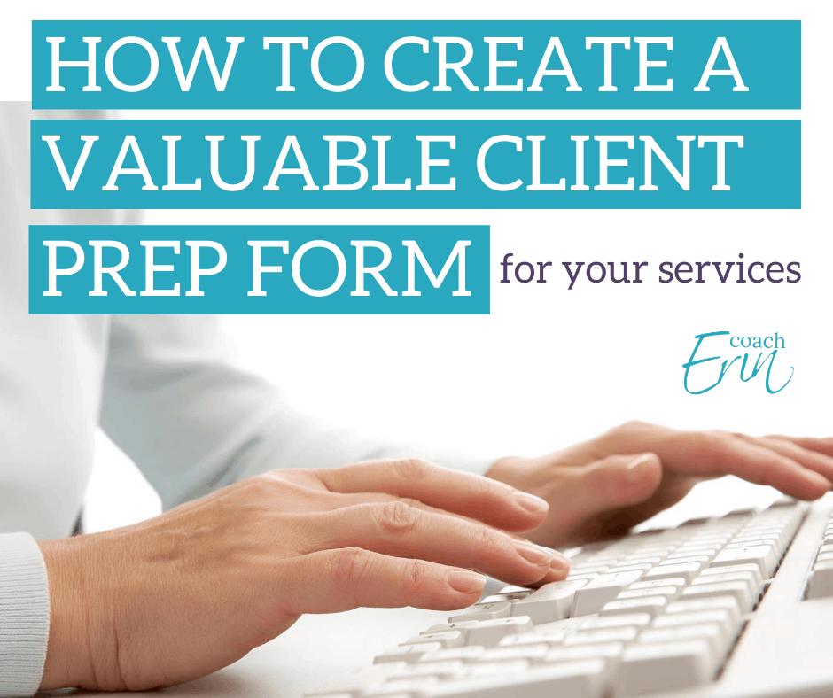 How To Make A Client Prep Form
