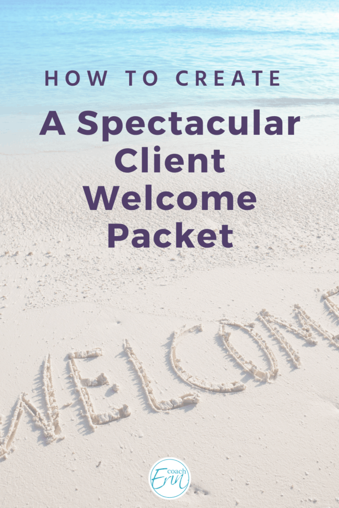 How To Create A Client Welcome Packet For Your Service Business