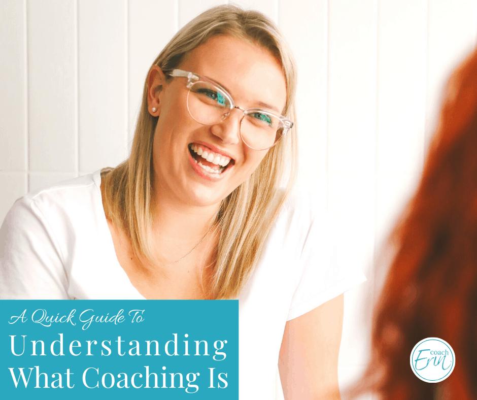 Understanding what coaching is