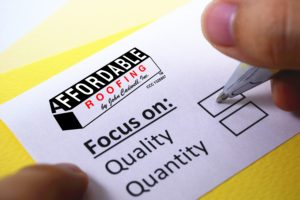 Affordable Roofing Customer Survey as we focus on quality