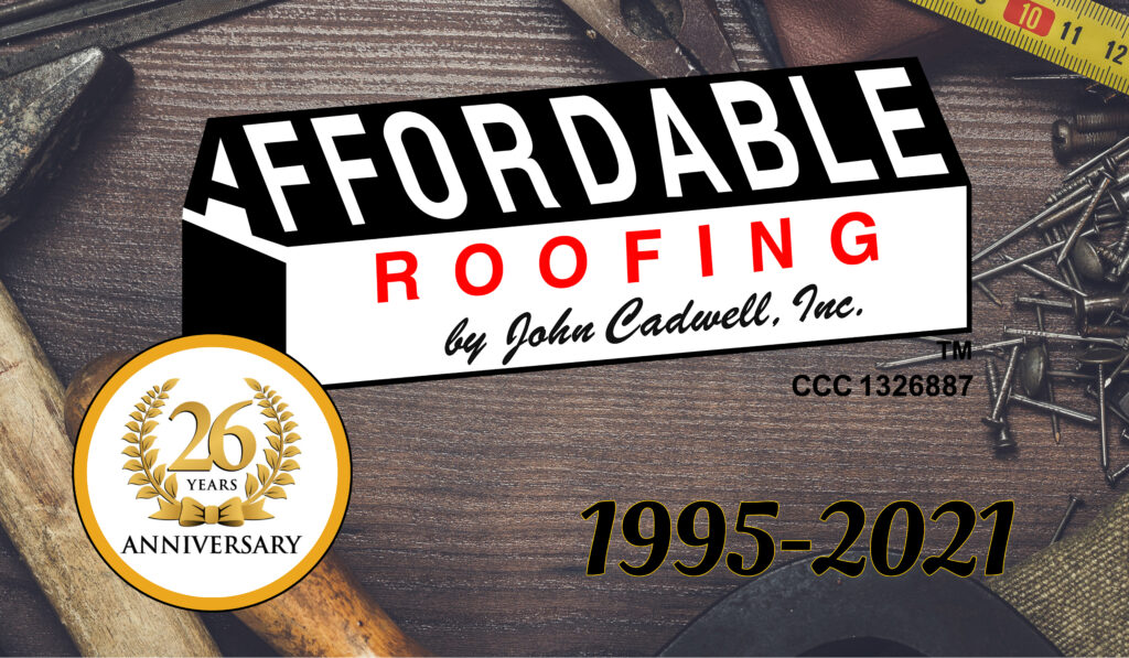 Affordable Roofing is 26 years strong in Florida working on roofs