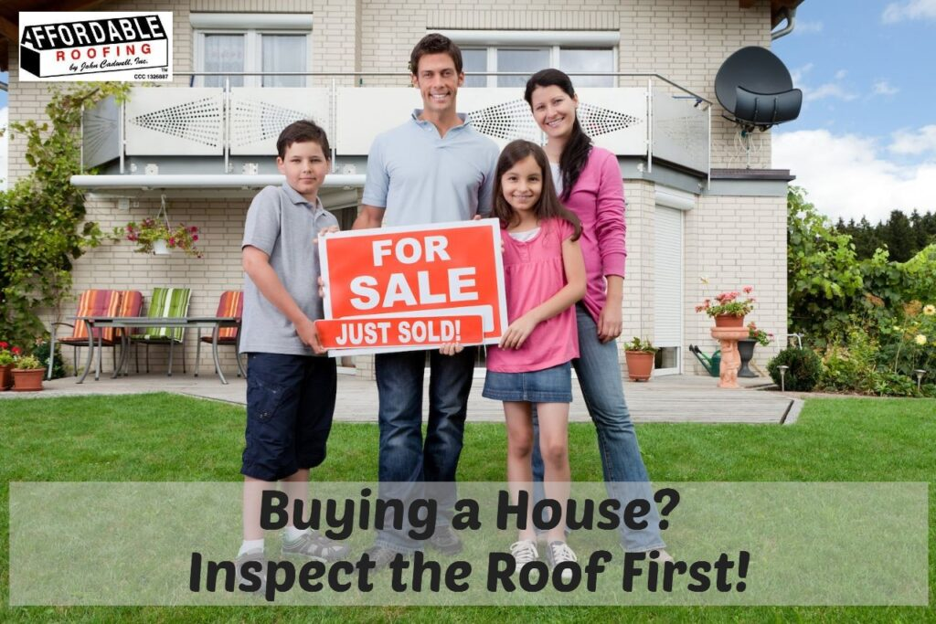 Get a roof inspection on top of the home inspection for extra protection