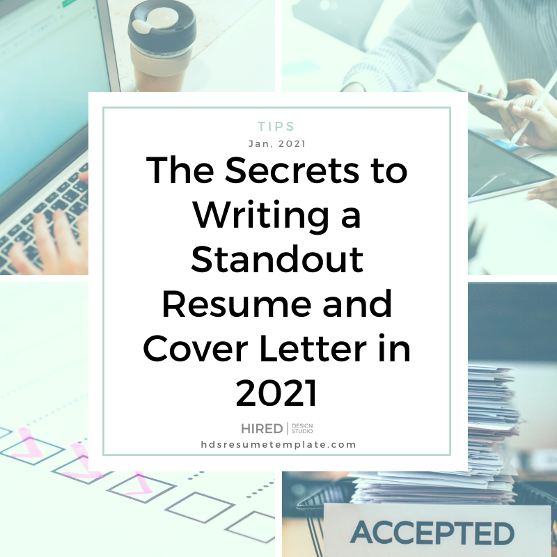 The Secrets to Writing a Standout Resume and Cover Letter in 2021
