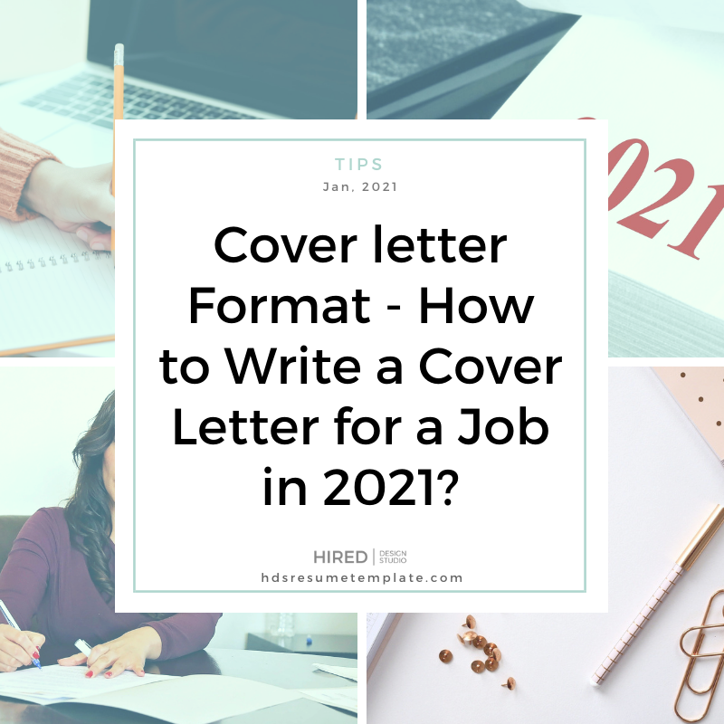 Cover letter Format – How to Write a Cover Letter for a Job in 2021?