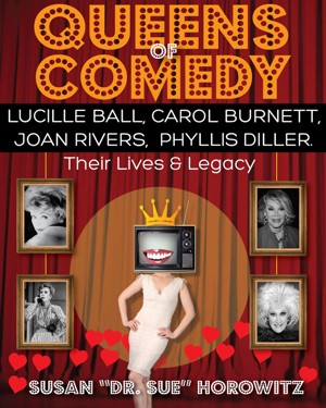 Queens of Comedy by Susan Horowitz