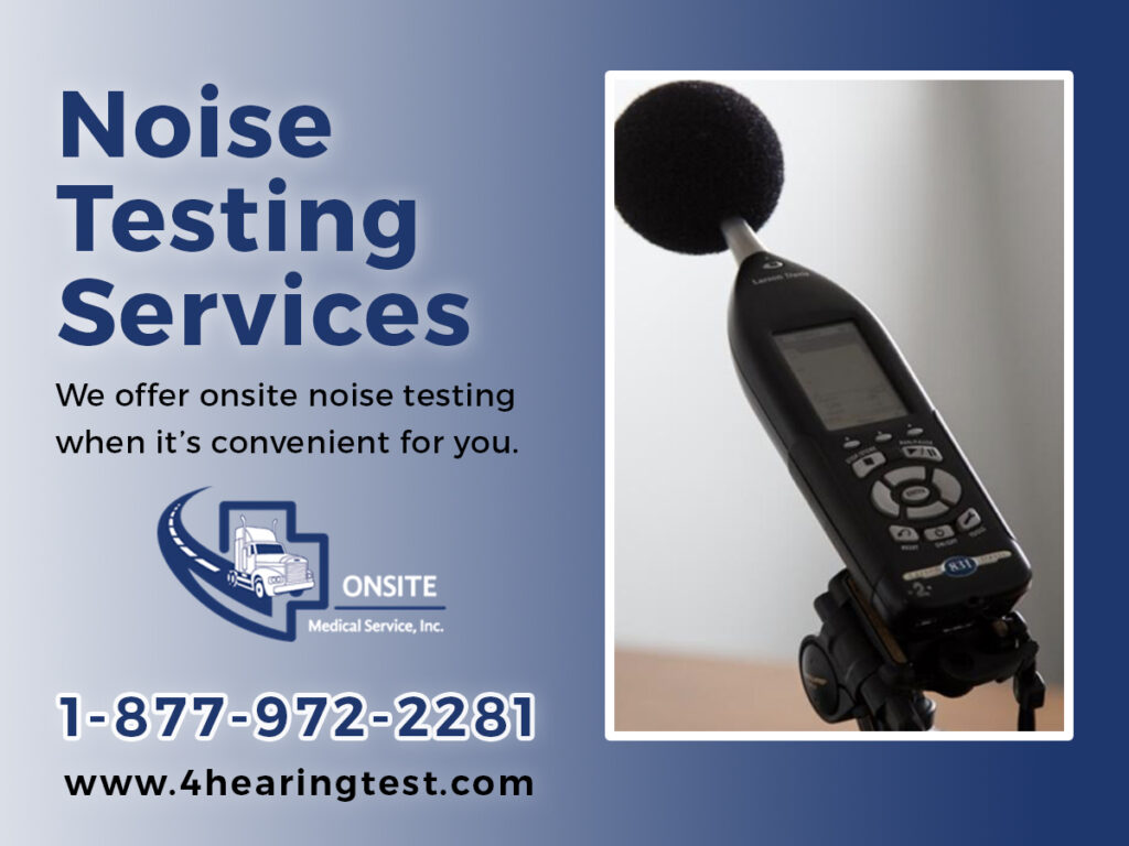 Onsite Noise Testing and sound testing - Onsite Medical Services