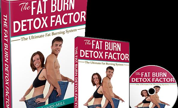 Fat Burn Detox Factor Review – Tom Banks-Mills's Method a Scam?