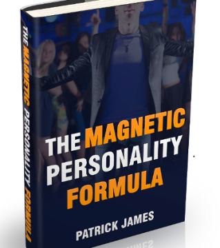 Magnetic Personality Formula Review – Patrick James' eBook a Scam?