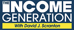 The Income Generation with David J. Scranton
