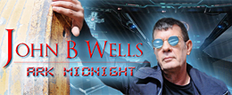 Ark Midnight with John B. Wells