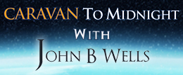 Caravan To Midnight with John B. Wells