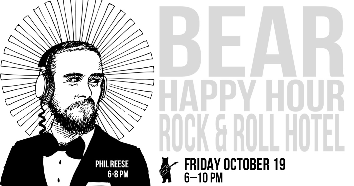 Phil Reese - Bear Happy Hour at Rock & Roll Hotel - October 19, 2018