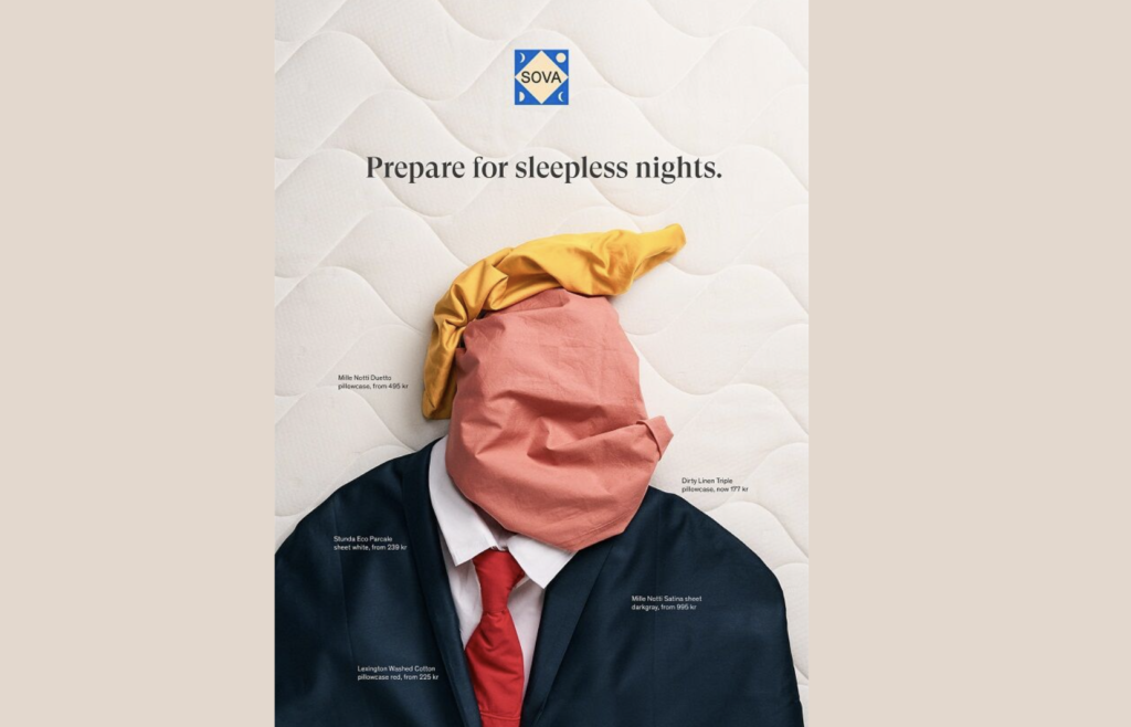 """Ad example from Sova with sheets arranged to look like Donald trump and headline that says """"Prepare for sleepless nights"""""""