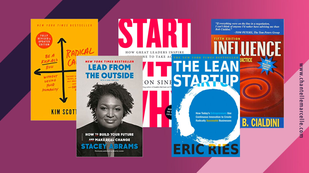 Image of the covers of 5 of the business books: Radical Candor, Lead from the Outside, Start with Why, The Lean Startup, Influence