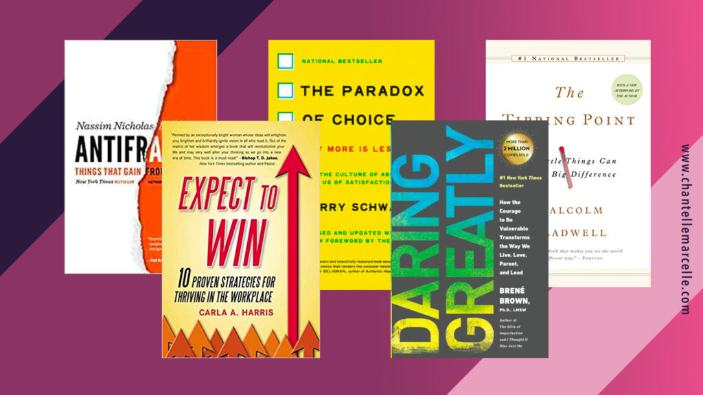 5 of the best business books: Antifragile, Expect to Win, The Paradox of Choice, Daring Greatly, The Tipping Point