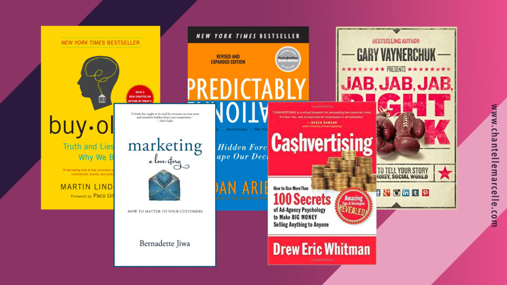 covers of 5 of the best marketing books: buy-ology, marketing: a love story, predictably irrational, cashvertising, and jab jab jab right hook