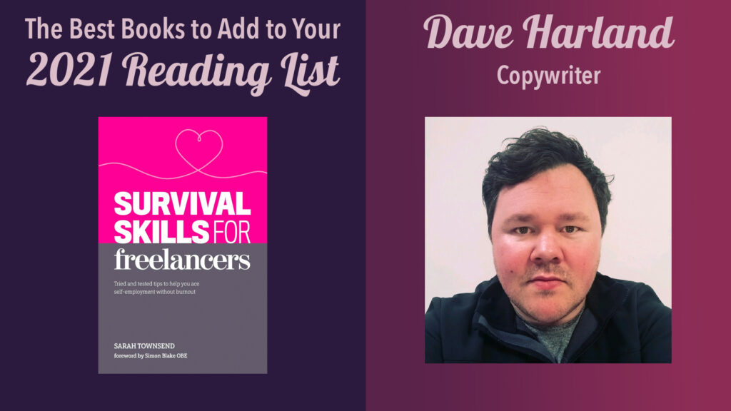 best books to read in 2021: dave harland, copywriter
