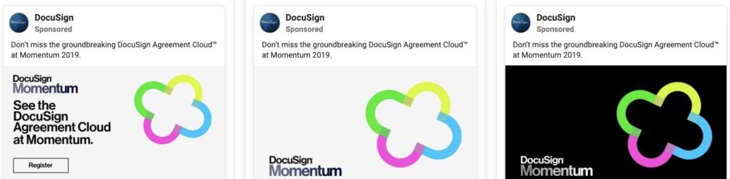 "screenshot of multiple versions of a facebook paid ad as an example of b2b advertising by docusign. caption for the versions is ""don't miss the groundbreaking docusign agreement cloud at momentum 2019"" with different variations of an image"