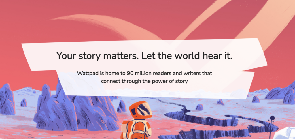 screenshot from wattpad community marketing website with headline Your story matters. Let the world hear it.