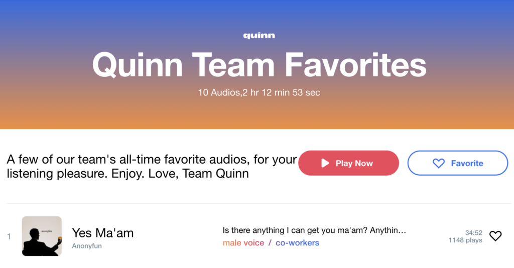"""screenshot from quinn app showing the """"quinn team favorites"""" playlist, a curation designed to create a better UX that's easy to navigate for all users. ceo caroline spiegel said the change happened in response to aligning product with the brand mission"""