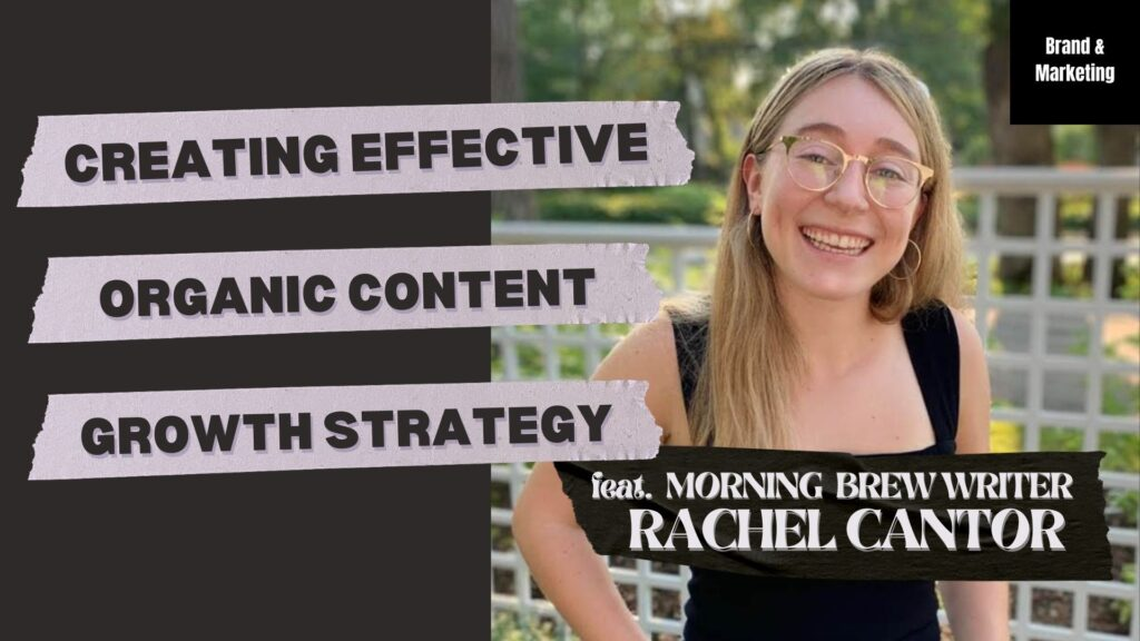 Image of writer Rachel Cantor smiling while wearing glasses and a black tank top, with the title of the article overlaying her photo (Creating Effective Organic Content Growth Strategy)