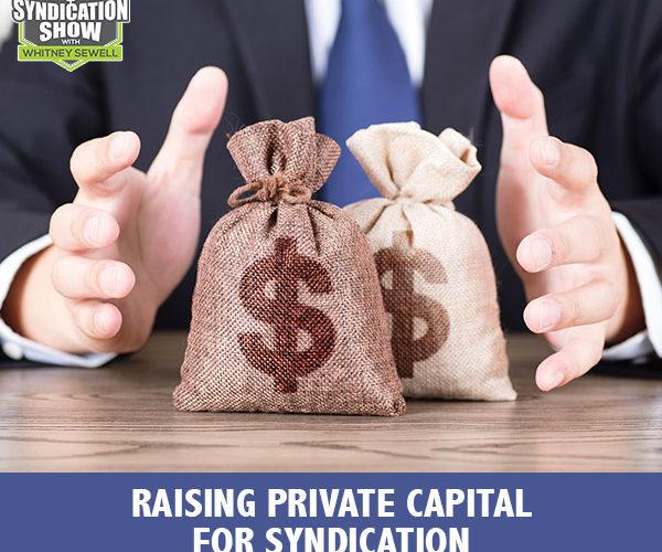 RES 239 | Raising Private Capital