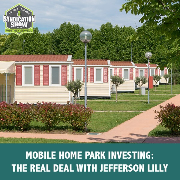 RES 256 | Mobile Home Park Investing