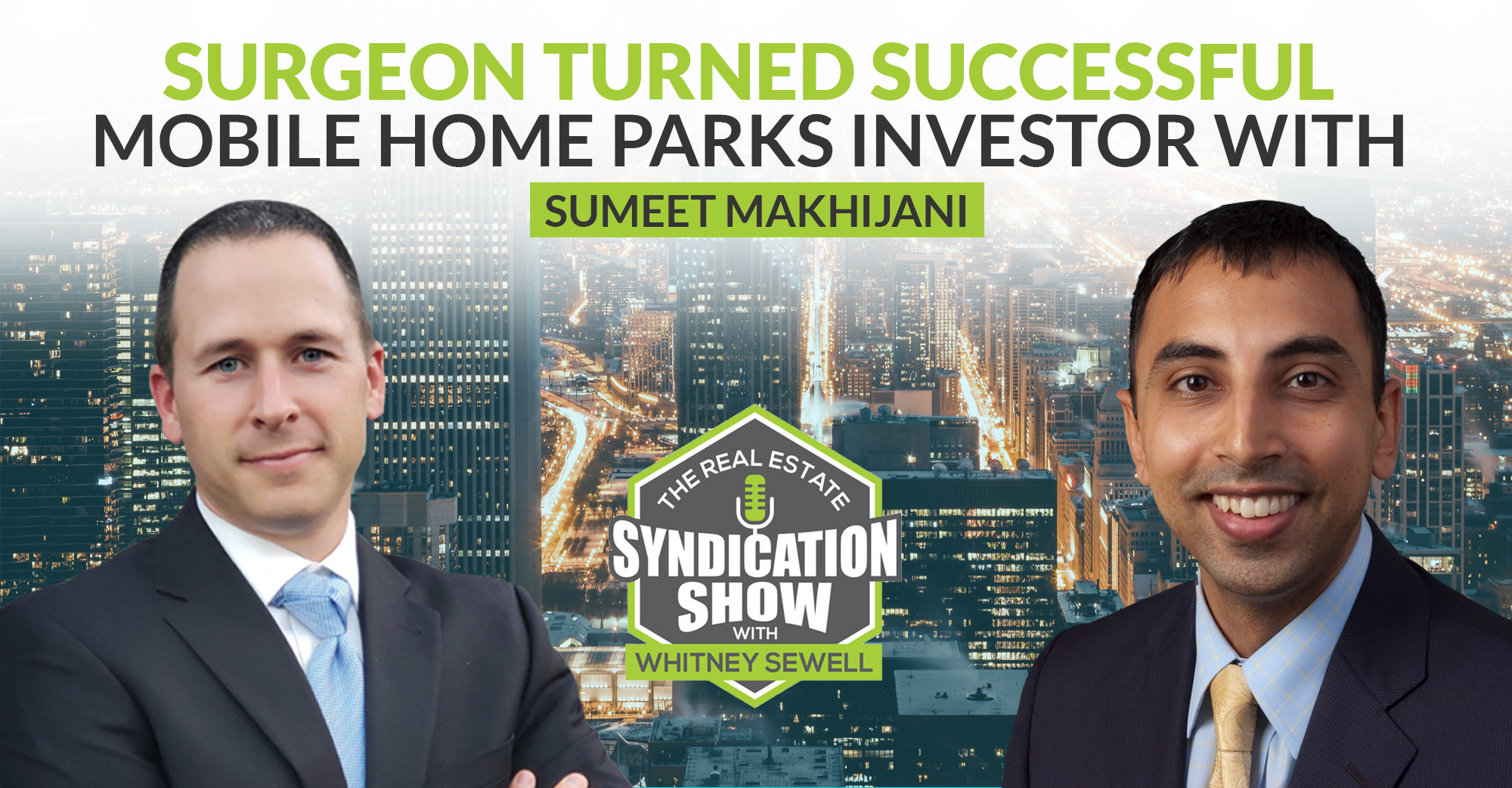 Surgeon Turned Successful Mobile Home Parks Investor