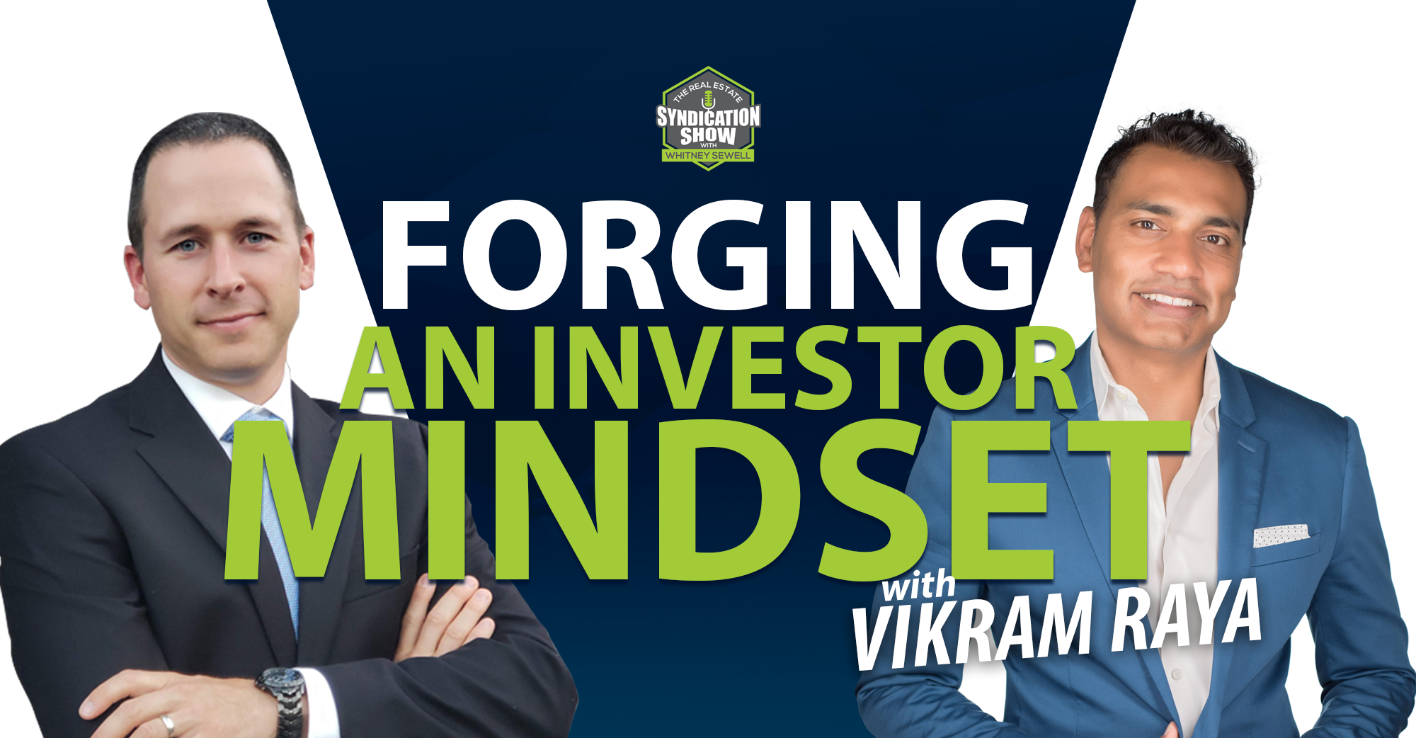 Forging an Investor Mindset with Vikram Raya