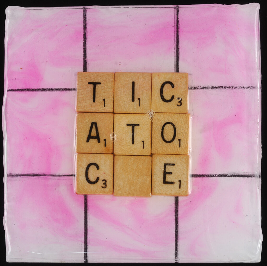 Tic Tac Toe, 5x5, scrylic, Scrabble pieces on wood under resin, $35