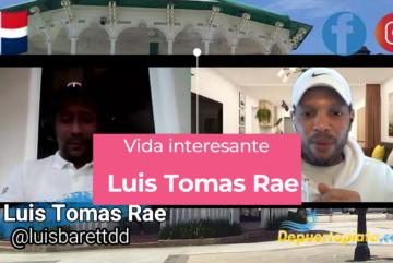 Vida Interesante: Luis Tomas Rae