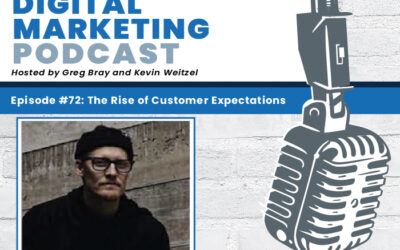 THE HOME BUILDER DIGITAL MARKETING PODCAST Episode #72: The Rise of Customer Expectations – Ben Smith