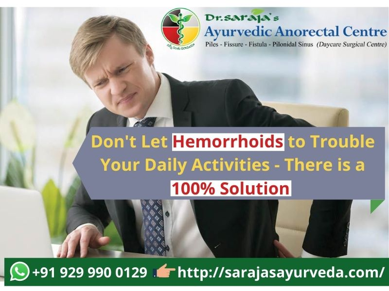 Don't Let Hemorrhoids to Trouble Your Daily Activities - There is a 100% Solution