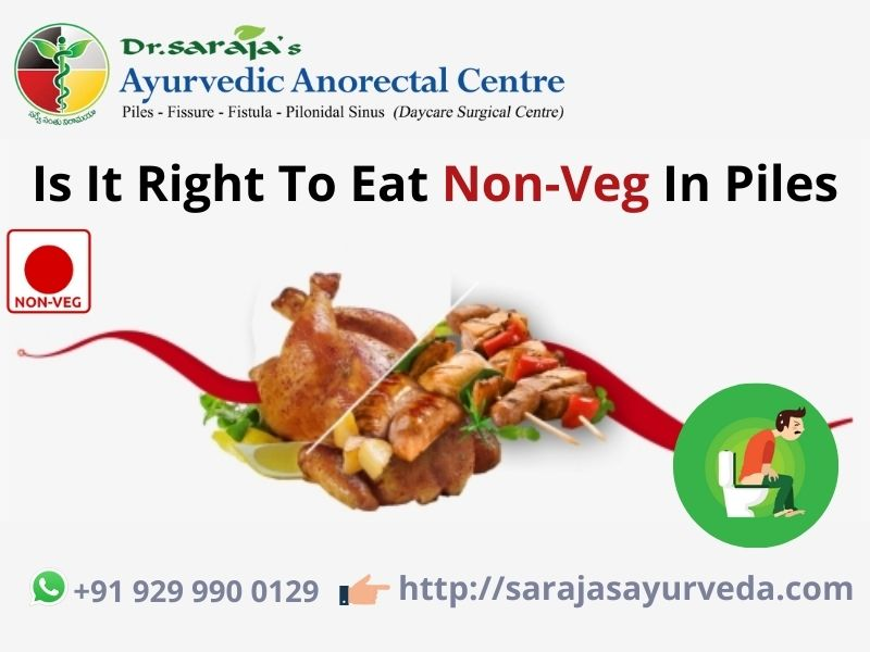 Is It Right To Eat Non-Veg In Piles
