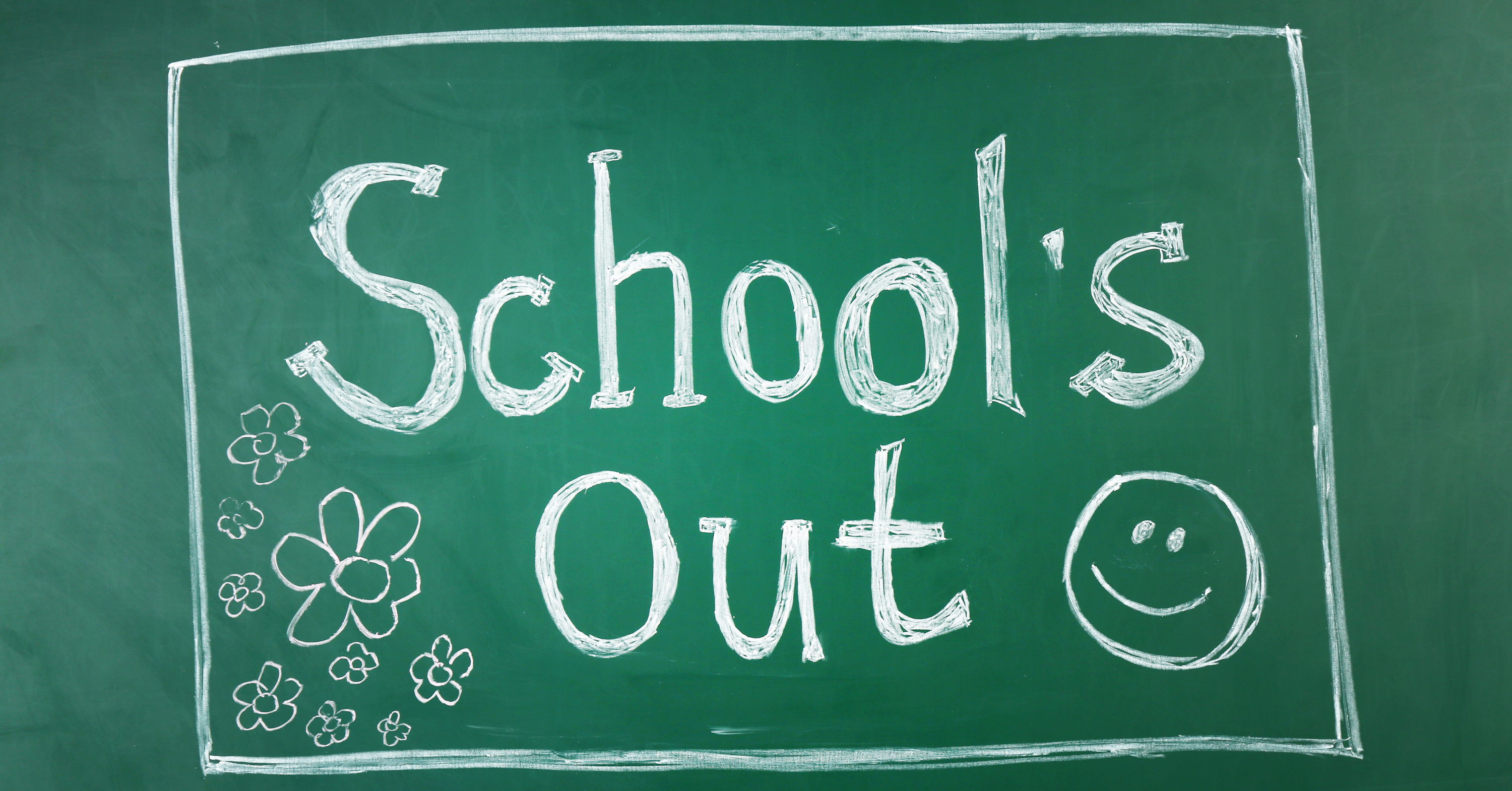 School's Out For Summer…Now What?