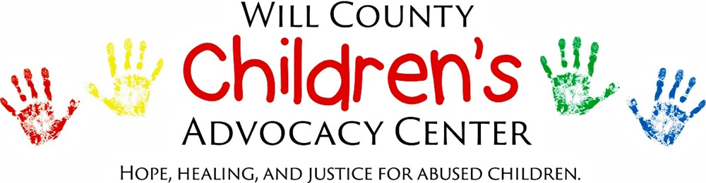 Will County Children's Advocacy Center - Hope, Healing & Justice for Abused Children