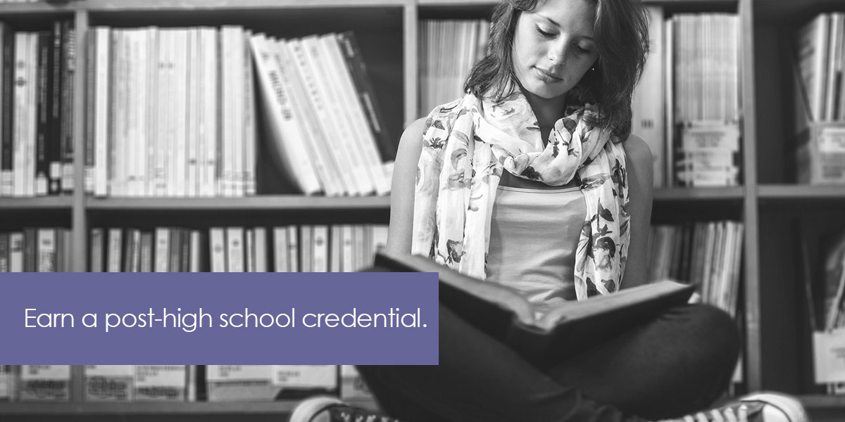 We imagine all students earning a post-high school credential.