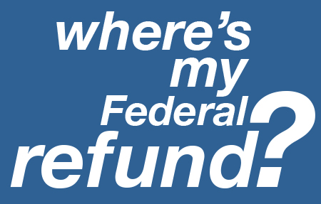Where's my Federal refund?
