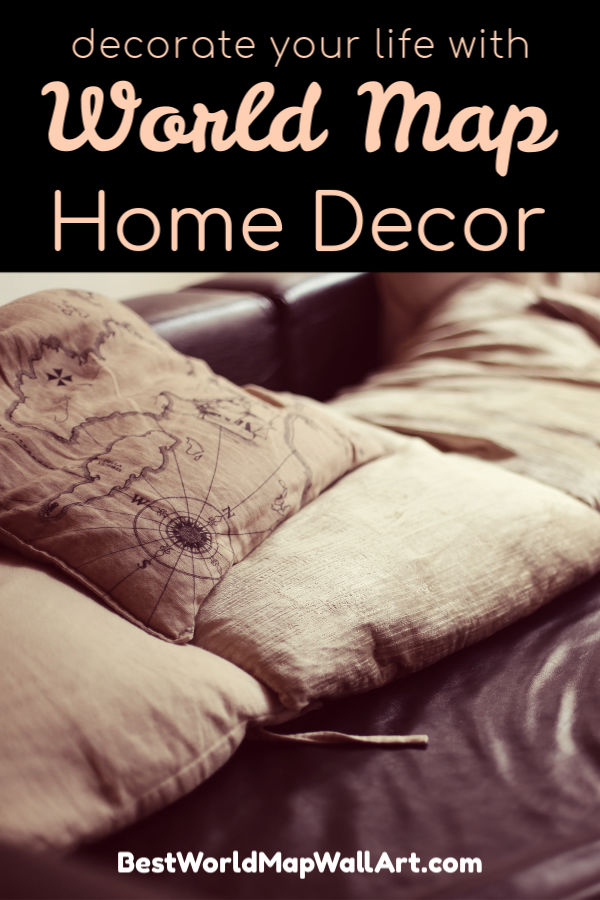 Decorate Your Home With World Map Art by BestWorldMapWallArt.com