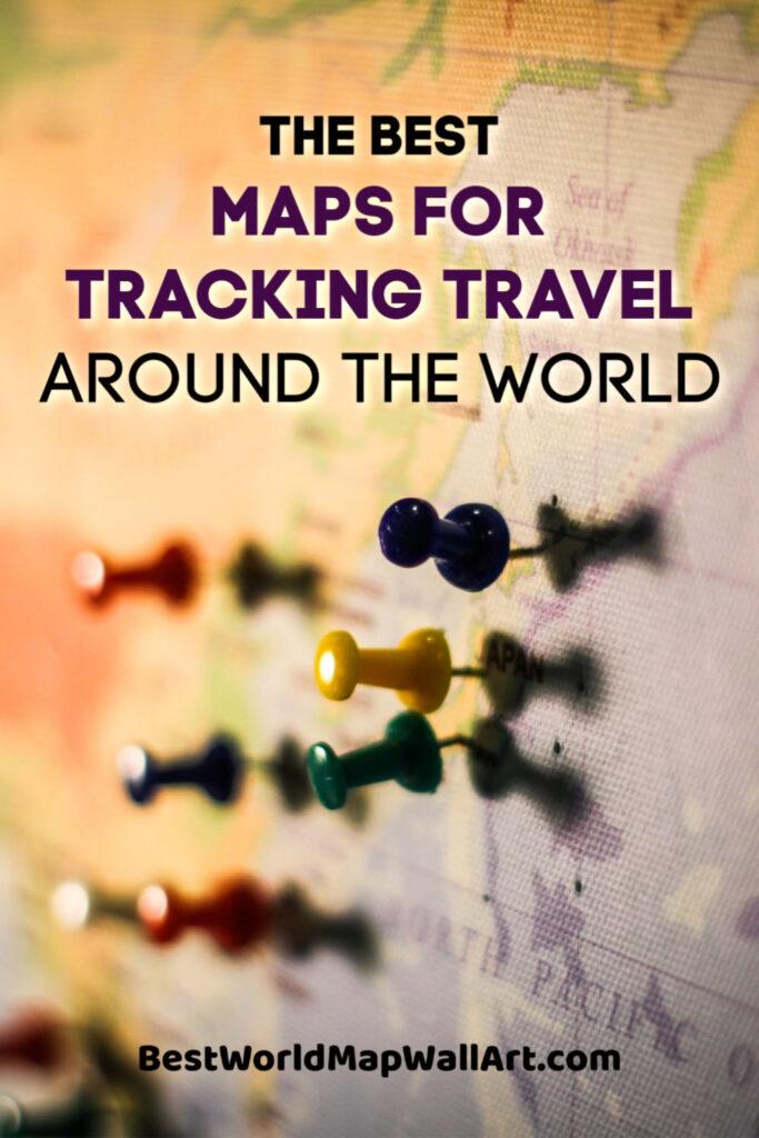 Maps for Tracking Travel Around the World by BestWorldMapWallArt.com