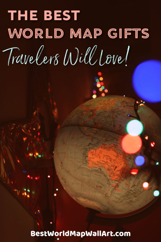 World Map Gifts Travelers will Love by BestWorldMapWallArt.com
